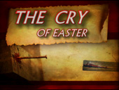 The Cry Of Easter