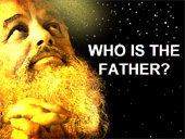 Who Is The Father?