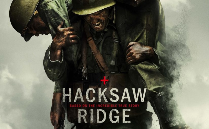 Hacksaw Ridge (Part 3)